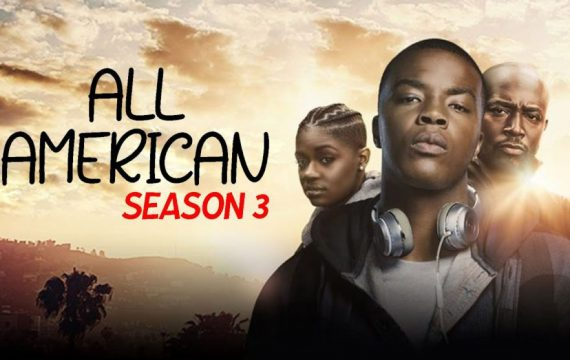 All American Season 3: Date, time to broadcast on Netflix